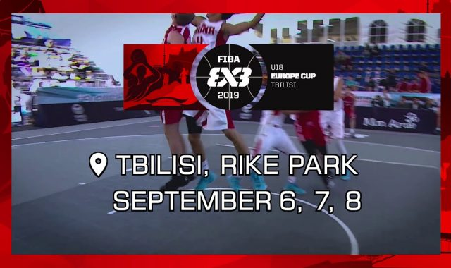 თბილისში FIBA 3X3 ევროპის თასი U18 გაიმართება
