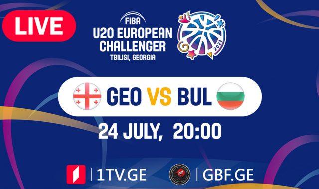 LIVE! Georgia VS Bulgaria #FIBAU20EUROPE
