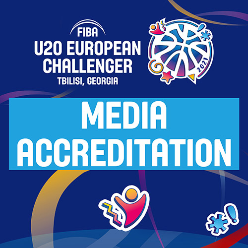 For Media Attention - Accreditations for the FIBA Under-20 European Challenger